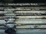 interlocking saddle notch