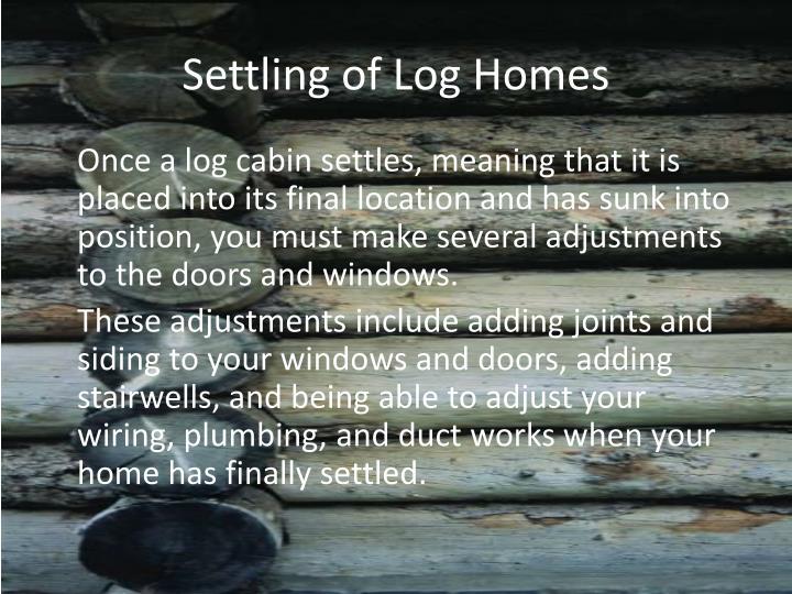 Settling of Log Homes