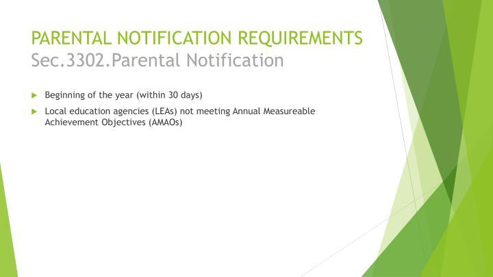 PARENTAL NOTIFICATION REQUIREMENTS