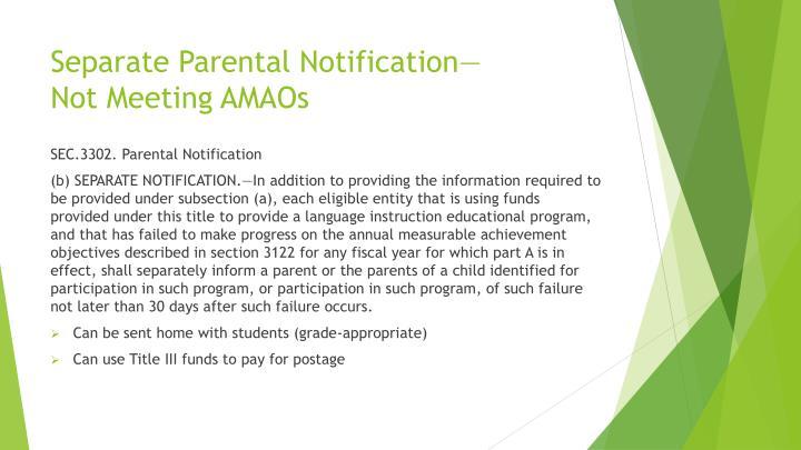 Separate Parental Notification—