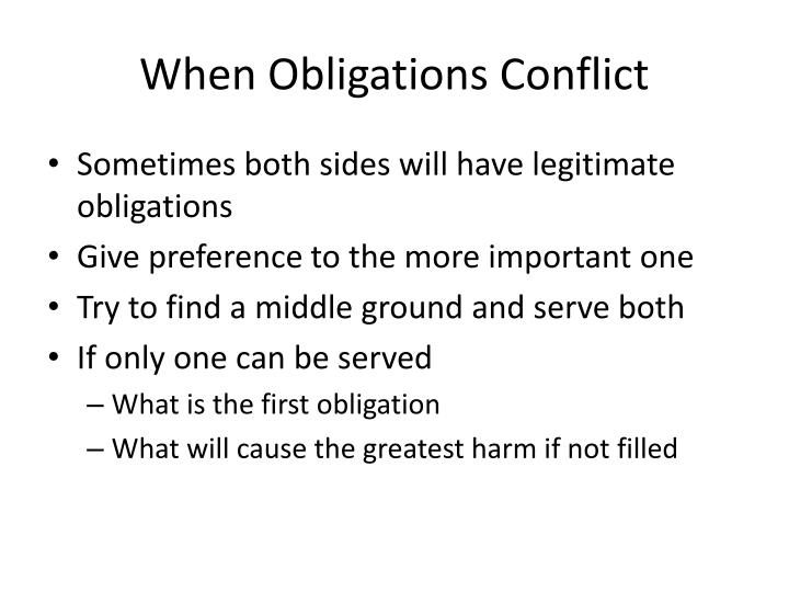When Obligations Conflict