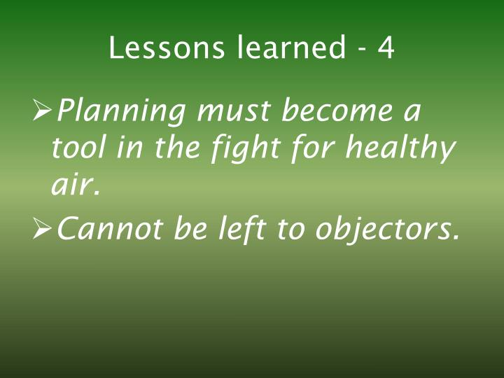 Lessons learned - 4
