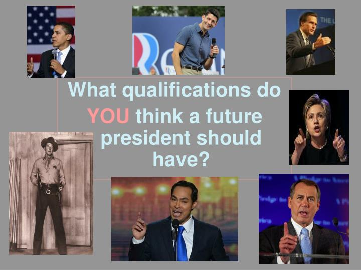 What qualifications do