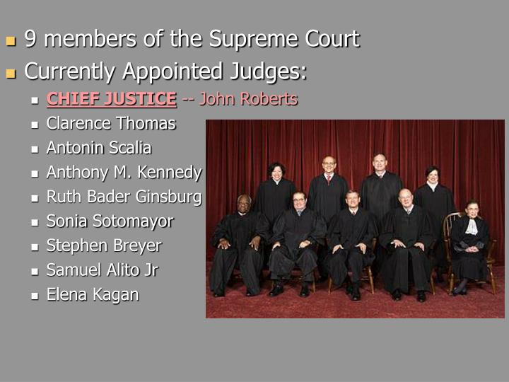 9 members of the Supreme Court
