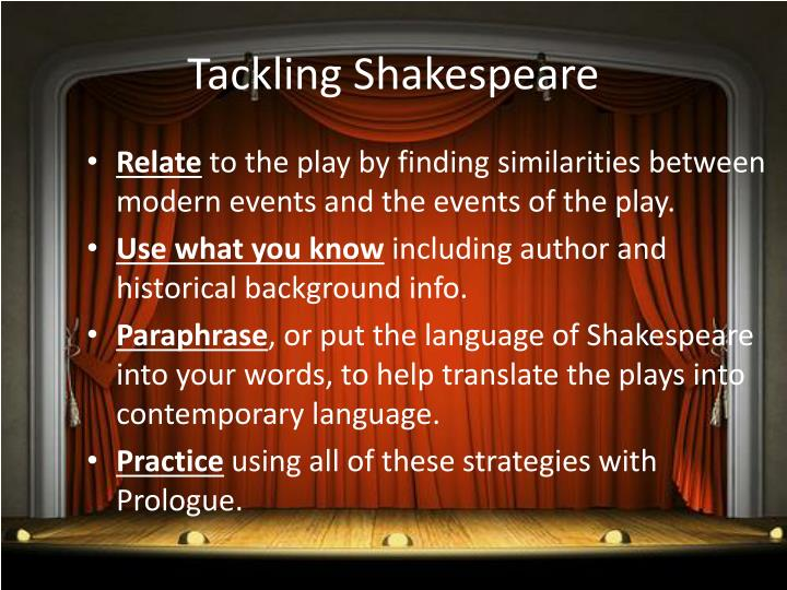 Tackling Shakespeare
