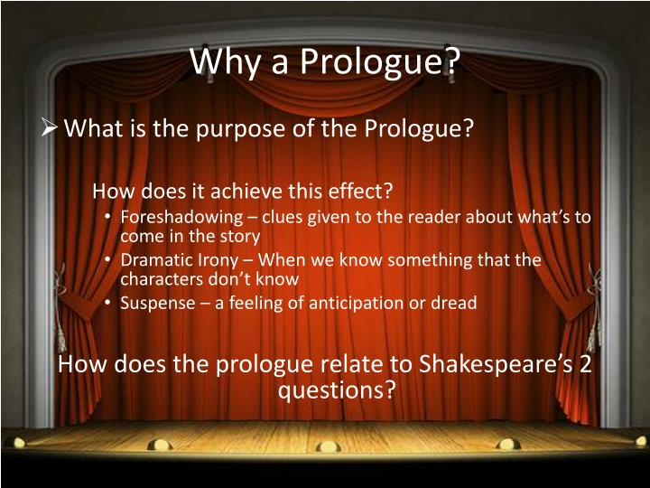 Why a Prologue?