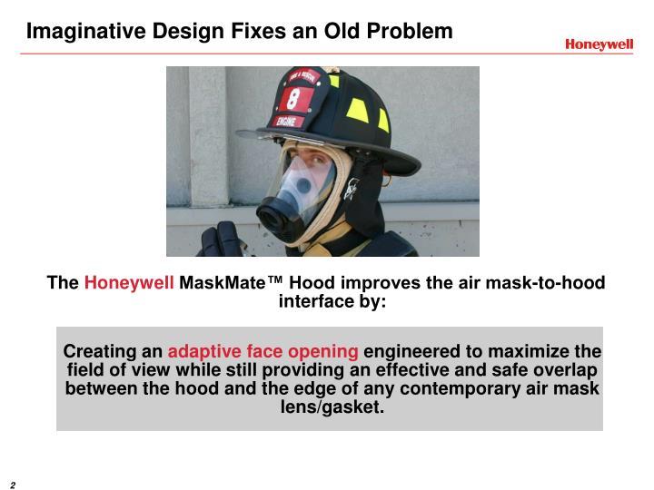 Imaginative Design Fixes an Old Problem