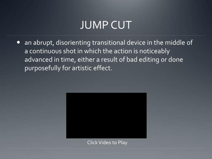 JUMP CUT