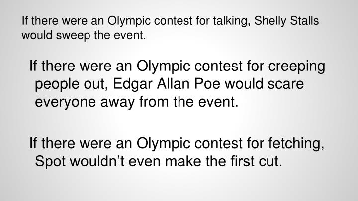 If there were an olympic contest for talking shelly stalls would sweep the event