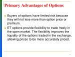 primary advantages of options
