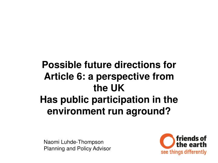 Possible future directions for Article 6: a perspective from th