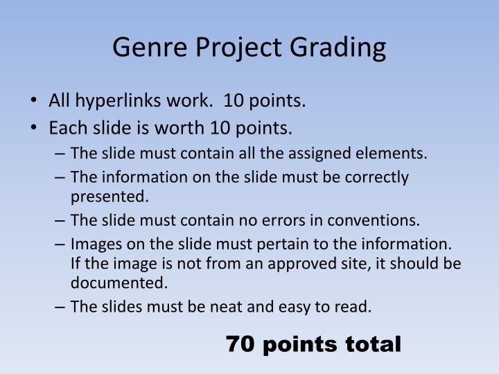 Genre Project Grading