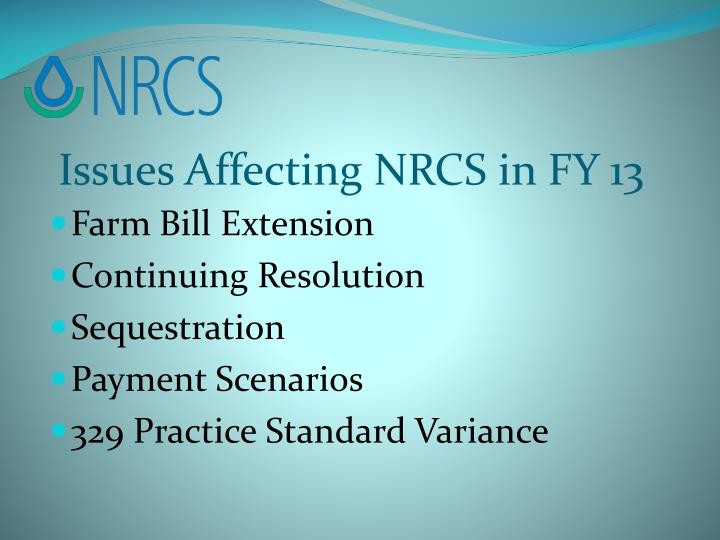 Issues Affecting NRCS in FY 13