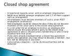 closed shop agreement