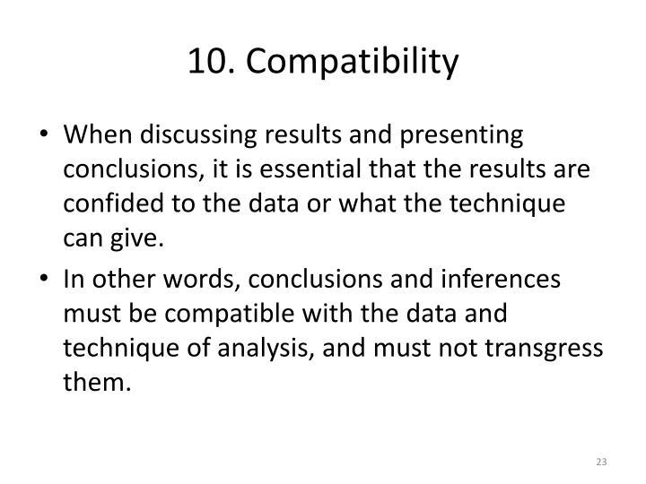 10. Compatibility