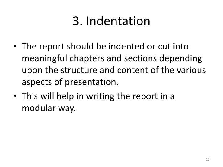 3. Indentation