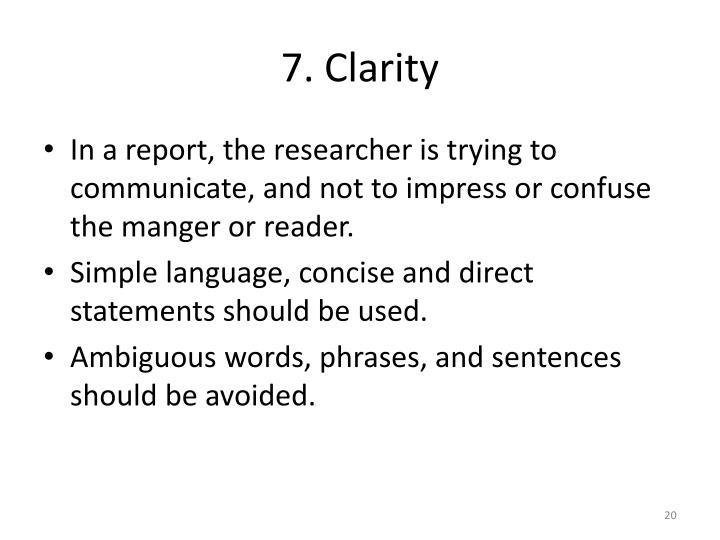 7. Clarity