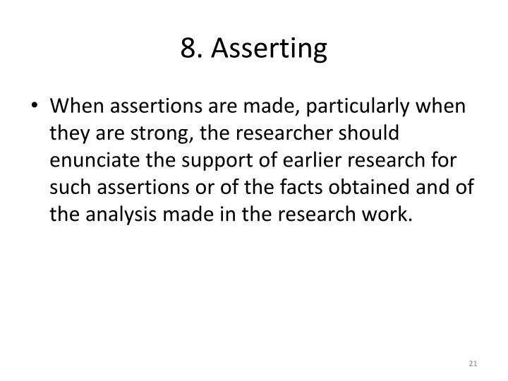8. Asserting