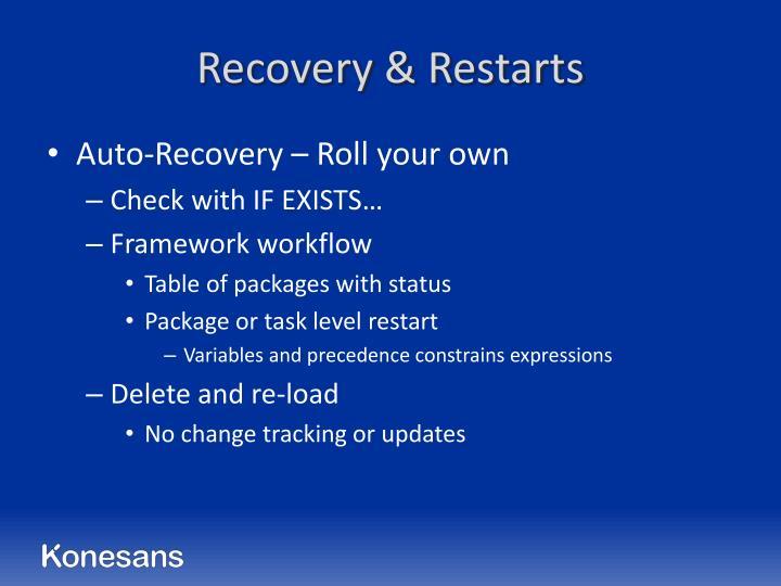 Recovery & Restarts