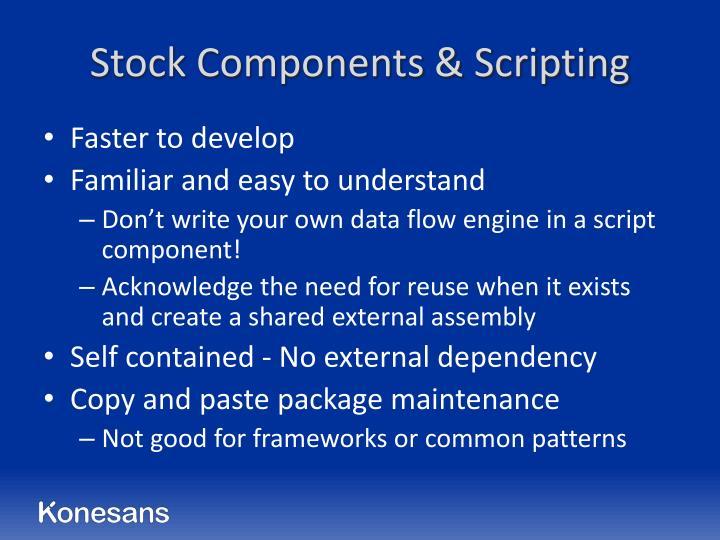 Stock Components & Scripting
