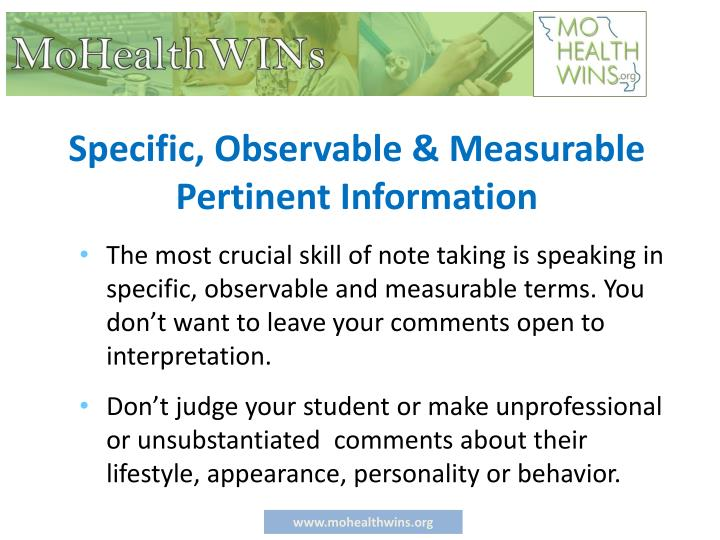 Specific, Observable & Measurable Pertinent Information