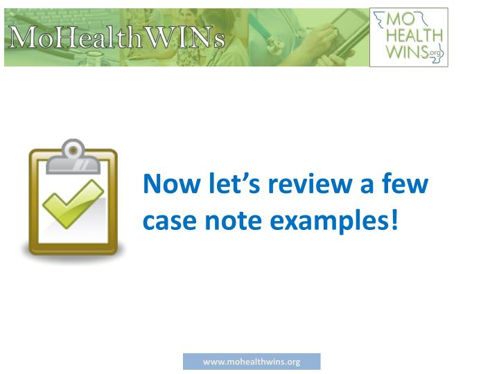 Now let's review a few case note examples!