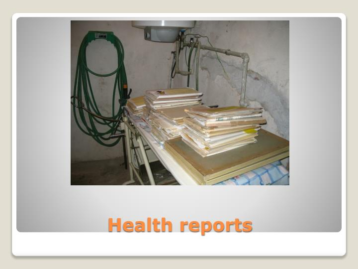 Health reports