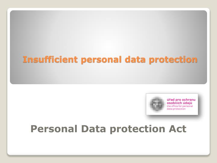 insufficient personal data protection