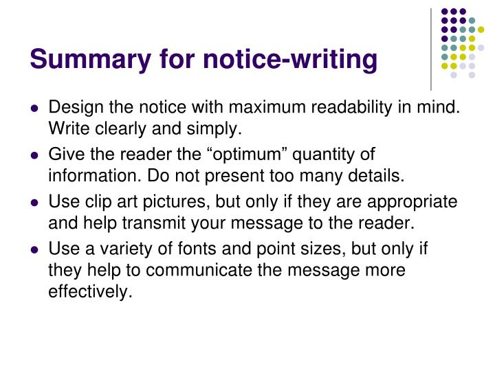 Summary for notice writing
