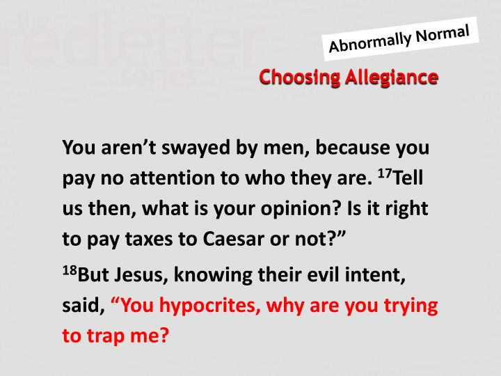 You aren't swayed by men, because you pay no attention to who they are.