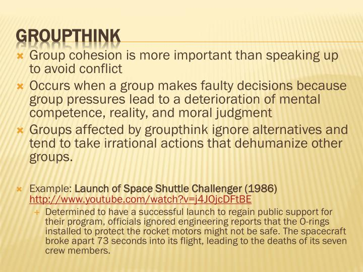 Group cohesion is more important than speaking up to avoid conflict