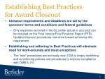 establishing best practices for award closeout