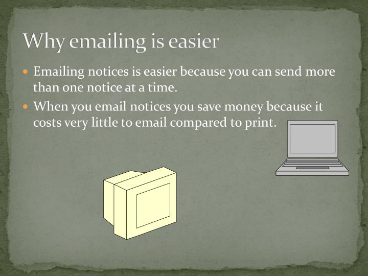 Why emailing is easier