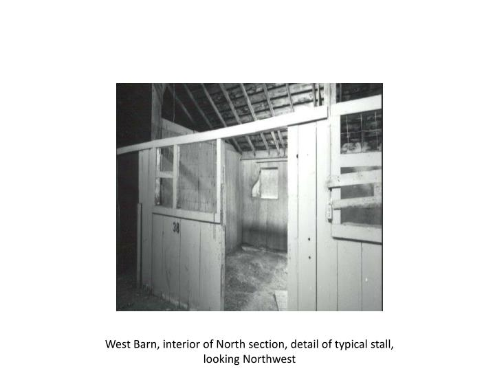 West Barn, interior of North section, detail of typical stall, looking Northwest