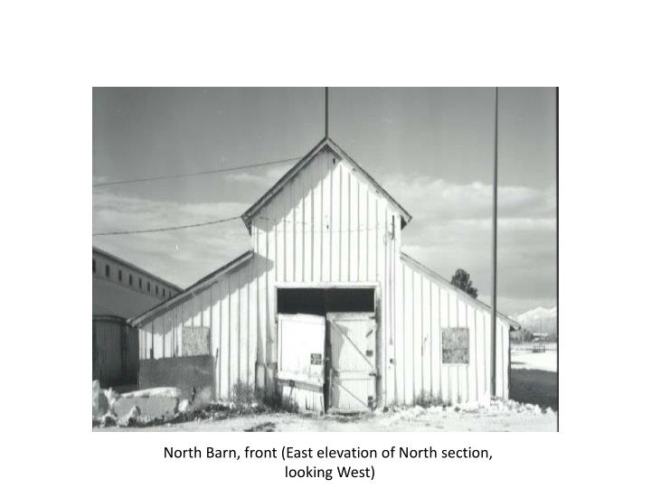 North Barn, front (East elevation of North section,