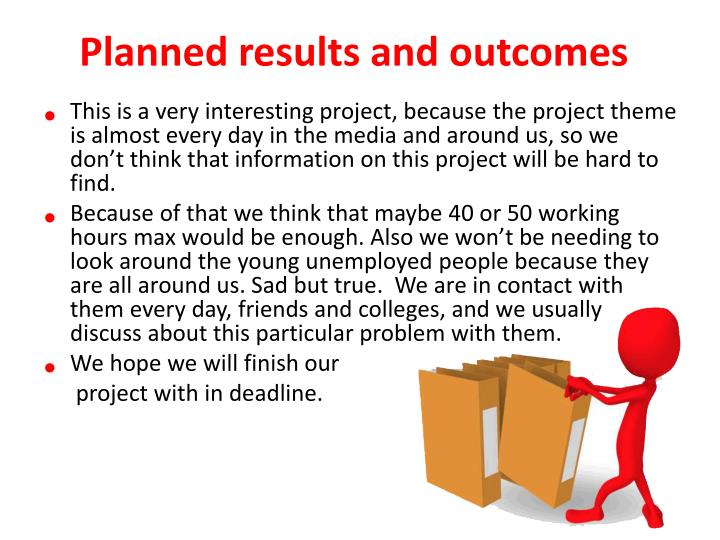Planned results and outcomes