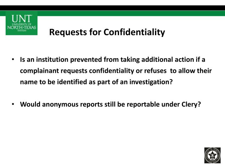 Requests for Confidentiality