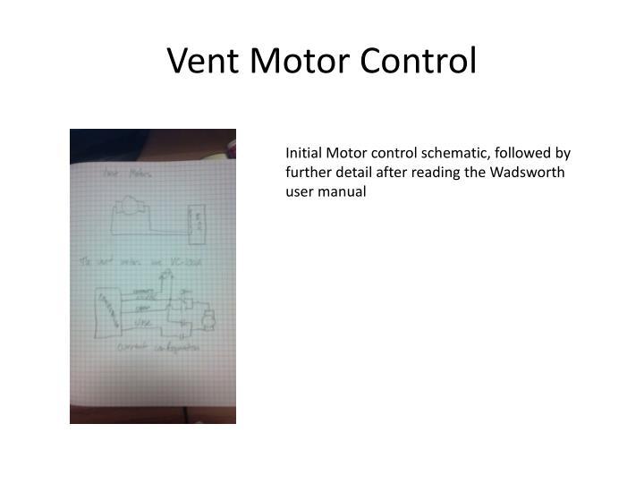 Vent Motor Control