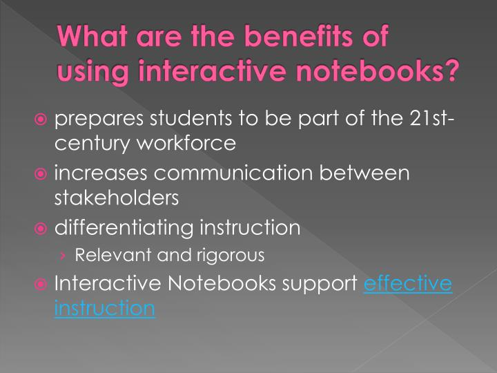 What are the benefits of using interactive notebooks?