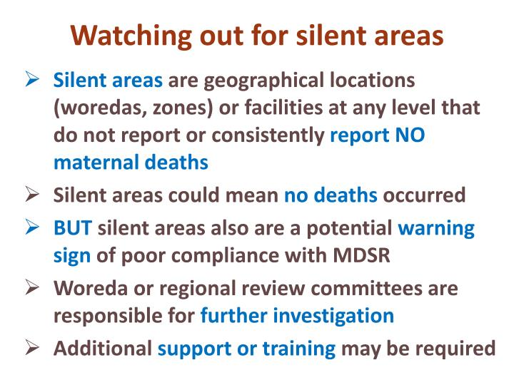 Watching out for silent areas