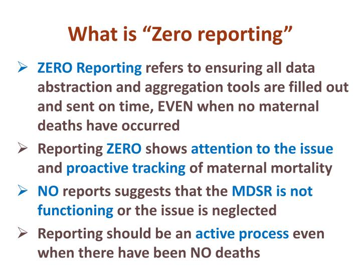 """What is """"Zero reporting"""""""