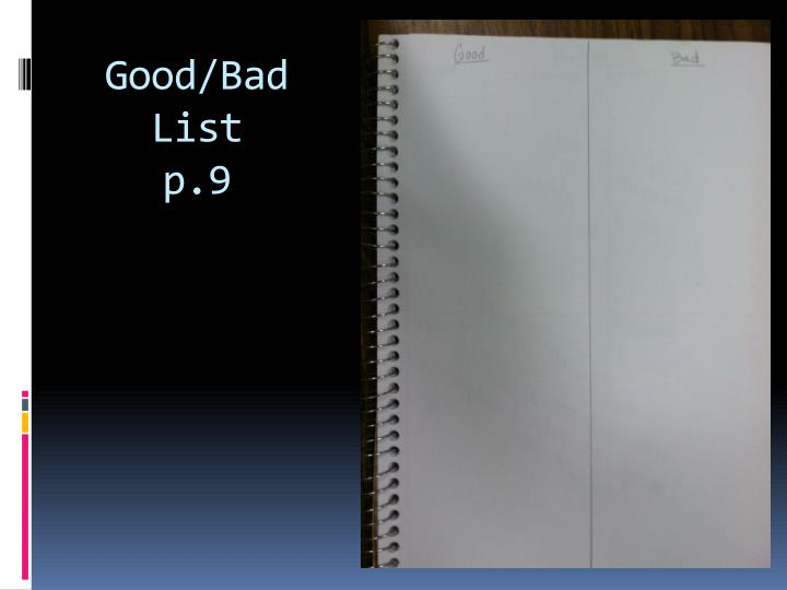 Good/Bad List