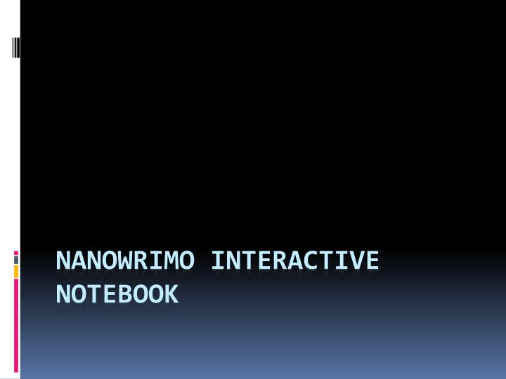 Nanowrimo interactive notebook