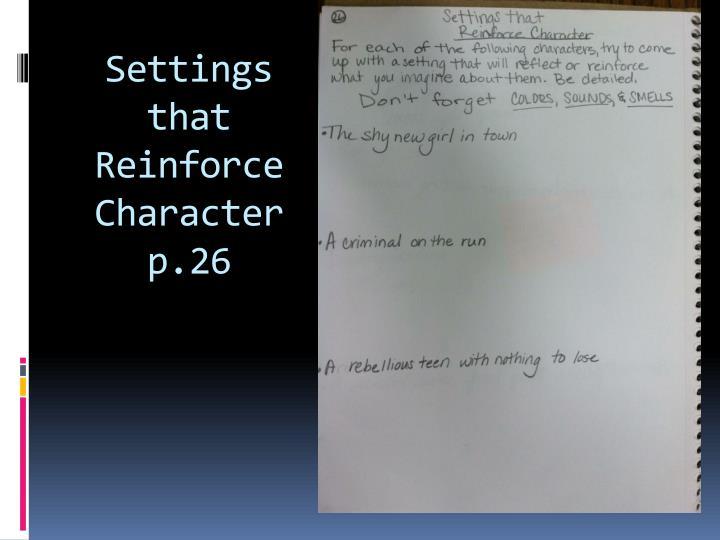 Settings that Reinforce Character