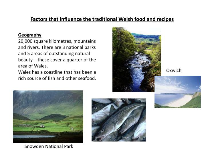 Factors that influence the traditional Welsh food and recipes
