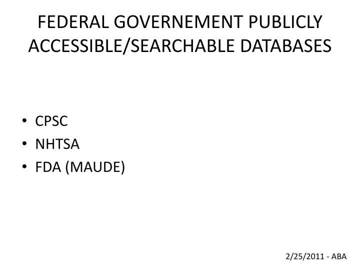 Federal governement publicly accessible searchable databases