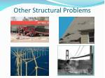 other structural problems