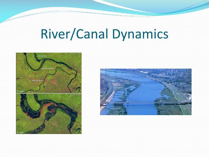 River/Canal Dynamics