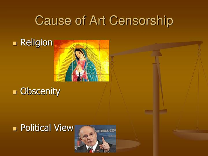 Cause of Art Censorship