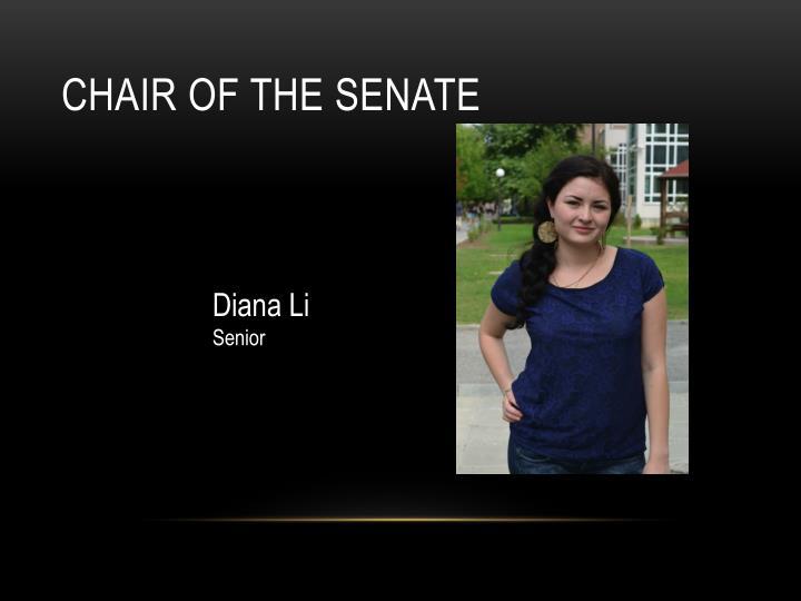 Chair of the Senate